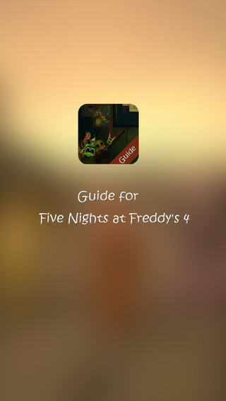 Guide for Five Nights at Freddy's 4 free - fnaf 4 Tips Strategy Tricks