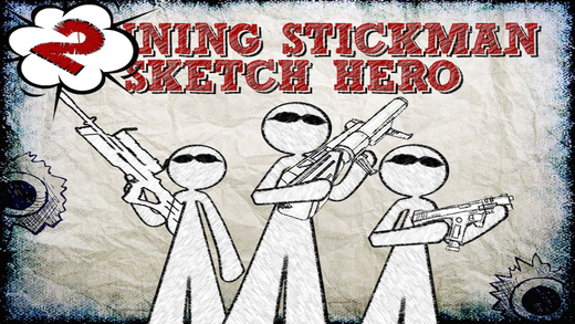 Super Sketchman Hero vs Angry Stickman Pocket Army 2 FREE