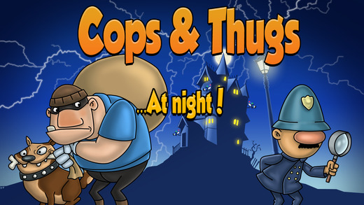 Cops and Thugs - Be the king of thieves and don't get busted game funded with Kickstarter .