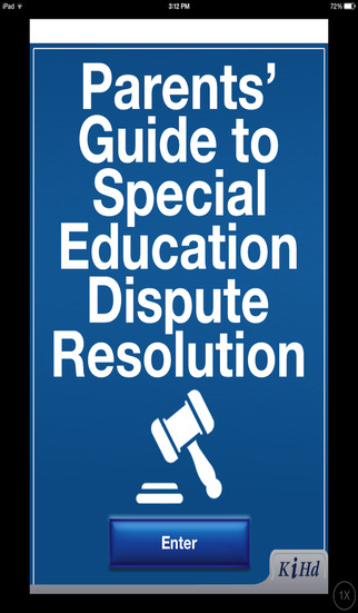 Parent's Guide to Special Education Dispute Resolution