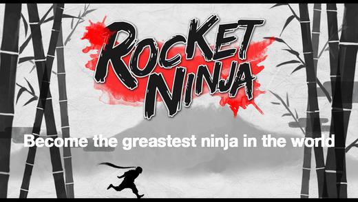 Rocket Ninja - The ultimate ninja game
