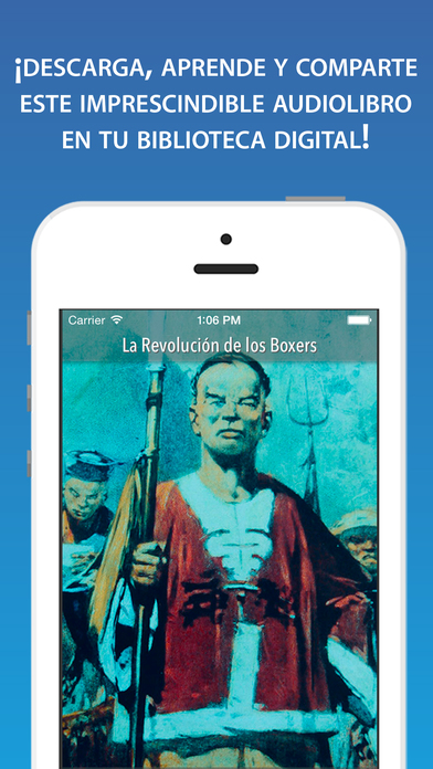 La Rebelión de los bóxers: expresión del descontento chino frente a las ingerencias potencias europeas iPhone Screenshot 1
