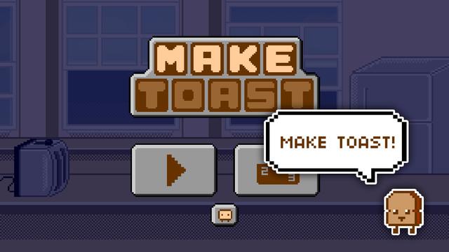 Make Toast