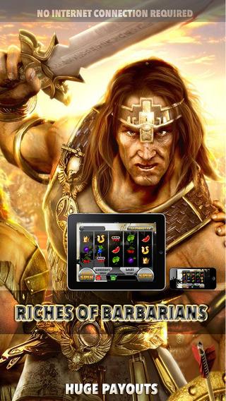 Riches Of Barbarians Slots - FREE Gambling World Series Tournament