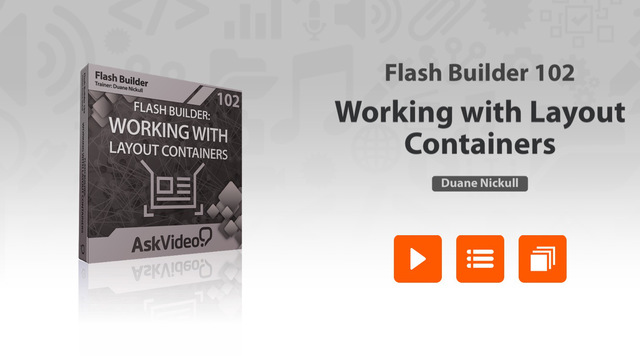 Course For Flash Builder 102 - Working with Layout Containers