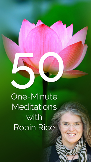 50 One-Minute Meditations with Robin Rice