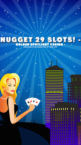 Nugget 29 Slots - Golden Spotlight Casino - Experience the biggest win of your life Pro