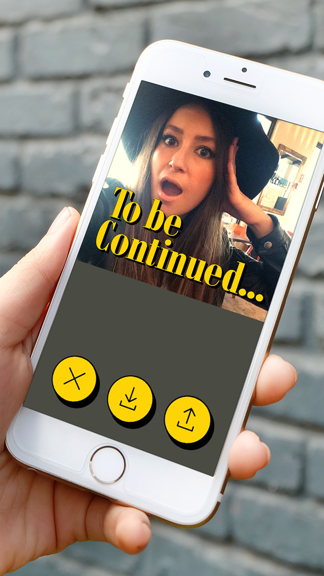 To Be Continued – Make videos with fun & dramatic endings