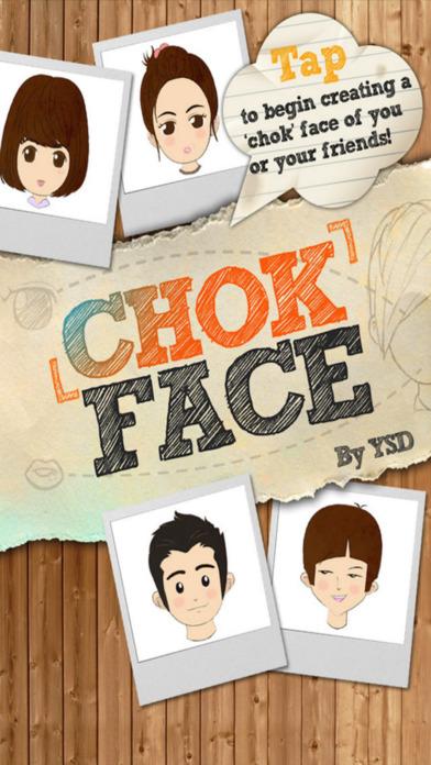 ChokFace Screenshots