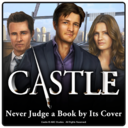 Castle - Never Judge a Book by its Cover