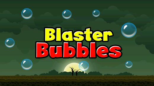 Blaster Bubbles