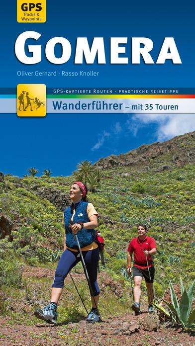 Gomera Wanderführer - Individuell zum Selbstentdecken
