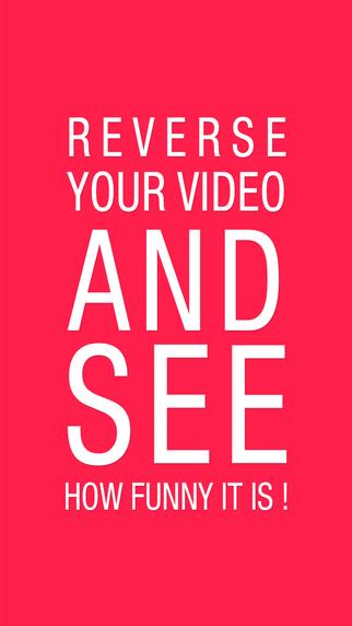 Back Cam - Backwards Video Maker