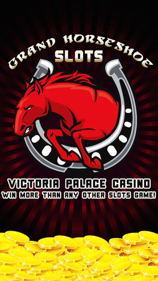 Grand Horseshoe Slots - Victoria Palace Casino