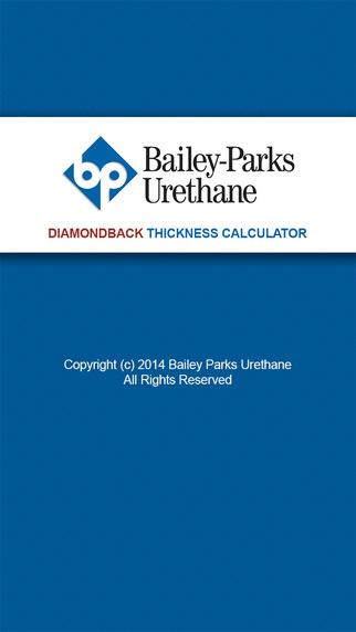 Bailey Parks Urethane - Diamondback® Thickness Calculator