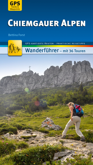 Chiemgauer Alpen Wanderführer - Individuell zum Selbstentdecken