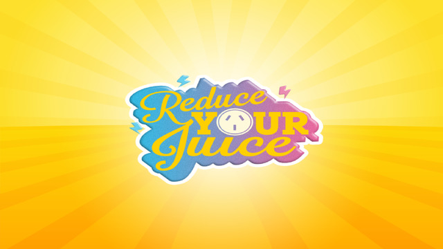 Reduce Your Juice