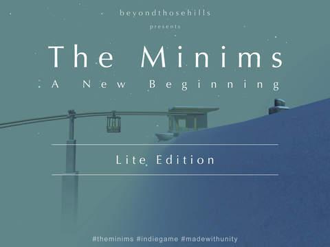 The Minims – A New Beginning LITE Edition