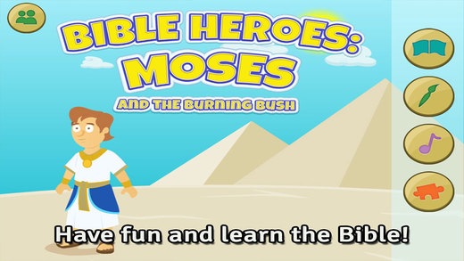 Moses and the Burning Bush: Bible Heroes - Teach Your Kids with Stories Songs Puzzles and Coloring G
