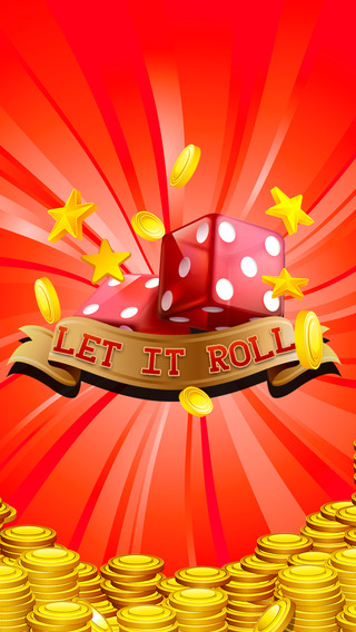 Let It Roll - High Rolling Casino Dice Slots
