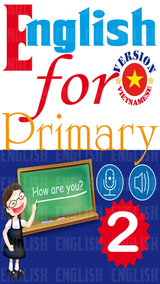 English for Primary 2 - Tiếng Anh Tiểu học 2 Anh - Việt