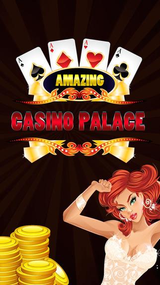 Amazing Casino Palace Pro : Slots Vegas Application