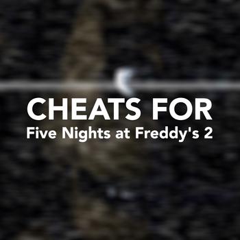 Cheats for Five Nights at Freddy's 2 LOGO-APP點子