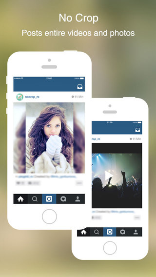 No Crop - Post entire pics videos for instagram without cropping.