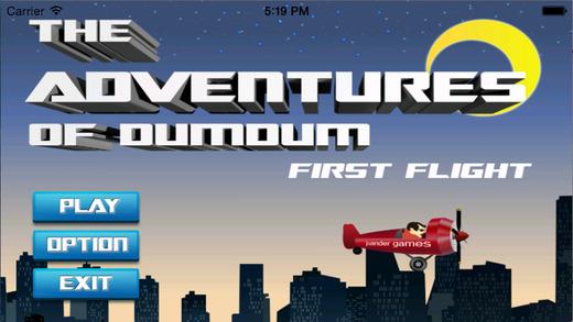 DumDum First Flight