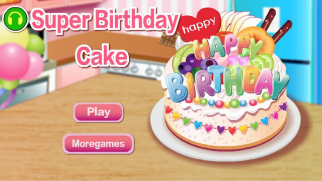 Super Birthday Cake - The hottest cake games for girls and kids