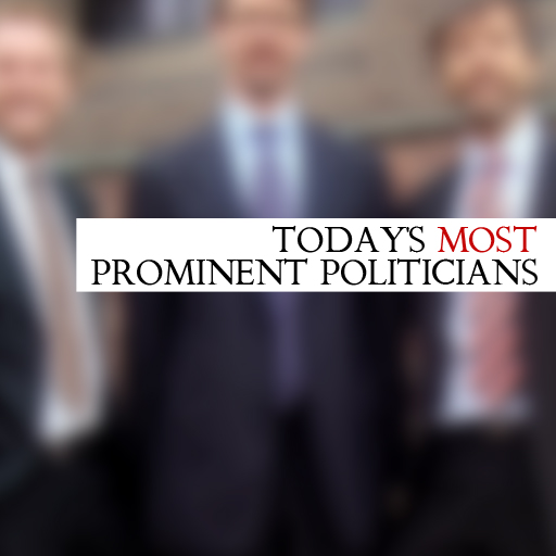 Today's Most Prominent Politicians
