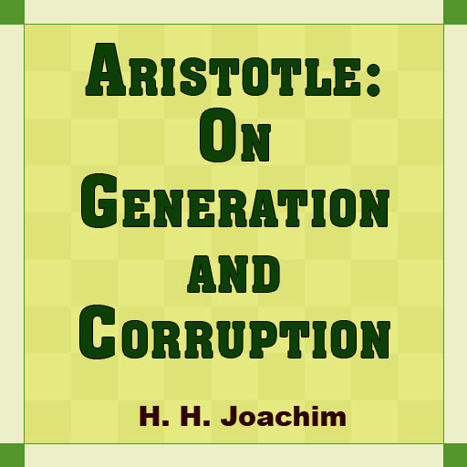 Aristotle: On Generation and Corruption