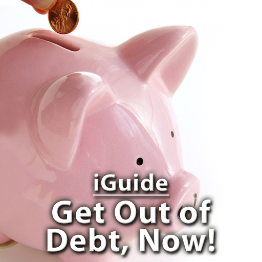 iGuides - Get out of Debt, Now!