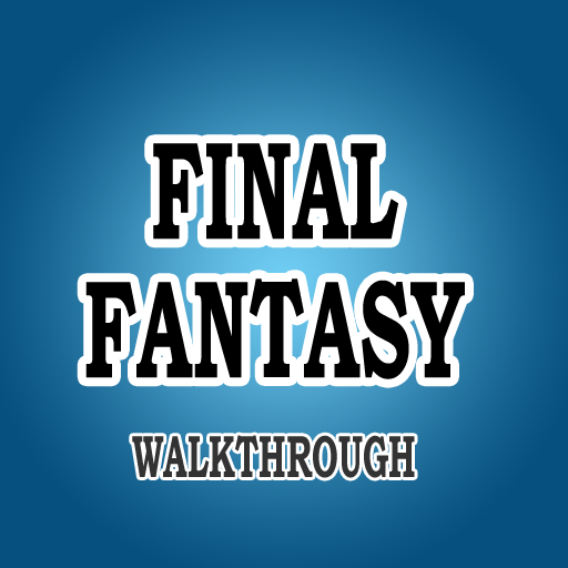 FINAL FANTASY - WALKTHROUGH