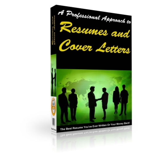 The Professional Approach to Resumes and Cover Letters