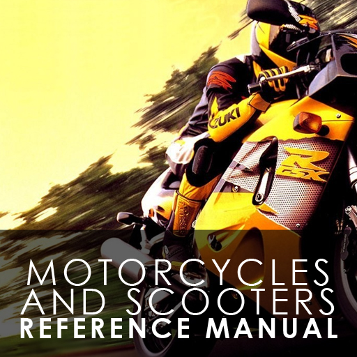 Motorcycles and Scooters Reference Manual