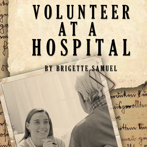 Volunteer At A Hospital