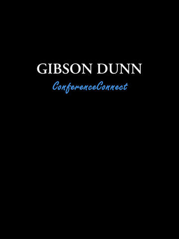 Gibson Dunn ConferenceConnect screenshot 3