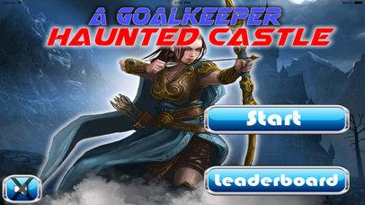 A Goalkeeper Haunted Castle - Arrow Fantastic Game screenshot 1