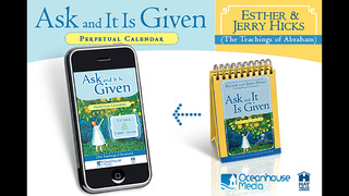 Ask and It Is Given Perpetual Calendar - Esther and Jerry Hicks screenshot 1