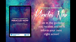 Miracles Now - Gabrielle Bernstein screenshot 1