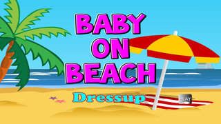 Baby On Beach Dress Up screenshot 4
